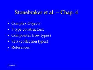 Stonebraker et al.   Chap. 4