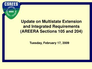 Update on Multistate Extension and Integrated Requirements AREERA Sections 105 and 204
