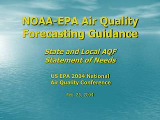 NOAA-EPA Air Quality Forecasting Guidance