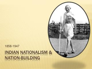 Indian Nationalism  Nation-building