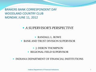 BANKERS BANK CORRESPONDENT DAY WOODLAND COUNTRY CLUB MONDAY, JUNE 11, 2012