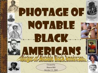 photage of notable black americans