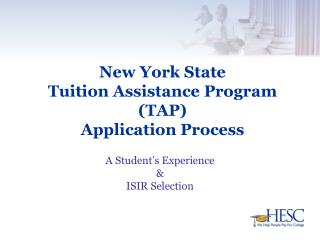 New York State  Tuition Assistance Program TAP  Application Process