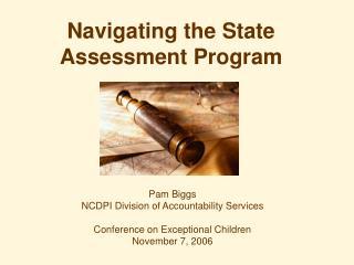 Navigating the State Assessment Program