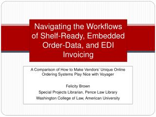 Navigating the Workflows of Shelf-Ready, Embedded Order-Data, and EDI Invoicing