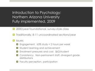 Introduction to Psychology: Northern Arizona University Fully implemented, 2009