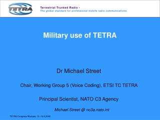Military use of TETRA