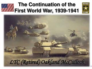 The Continuation of the First World War, 1939-1941