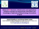 Hamdi Alsaffouri and Ahmad Abdul kader  General Commission for Scientific Agricultural Research GCSAR, Douma, P.O.Box 11