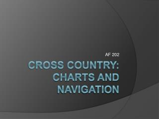 Cross Country: Charts and Navigation