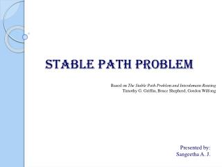 STABLE PATH PROBLEM