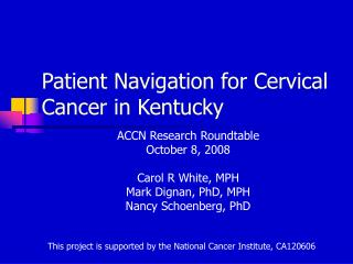 Patient Navigation for Cervical Cancer in Kentucky
