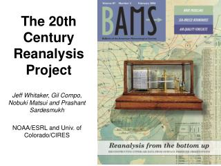 The 20th Century Reanalysis Project