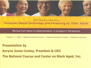 COMPUTER BASED TECHNOLOGY AND CAREGIVING FOR OLDER ADULTS
