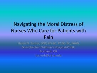 Navigating the Moral Distress of Nurses Who Care for Patients with Pain