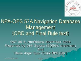 NPA-OPS 57A Navigation Database Management CRD and Final Rule text