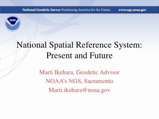 National Spatial Reference System:  Present and Future