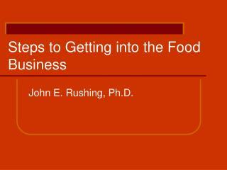 Steps to Getting into the Food Business