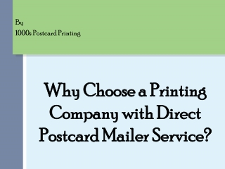 Why Choose a Printing Company with Direct Postcard Mailer Se