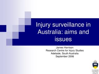 Injury surveillance in Australia: aims and issues