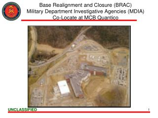 Base Realignment and Closure BRAC Military Department Investigative Agencies MDIA Co-Locate at MCB Quantico