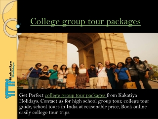Enjoy College group tour packages