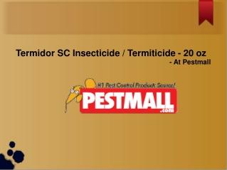 Termidor SC Insecticide / Termiticide - 20 oz.