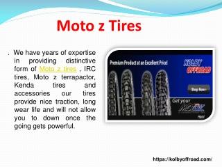 Moto z Tires
