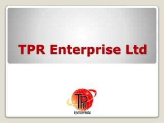 TPR Enterprise Ltd - What We Do