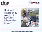 National       Emergency Medical Services Information System