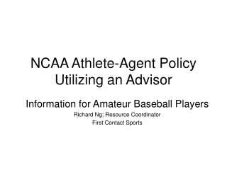 NCAA Athlete-Agent Policy Utilizing an Advisor