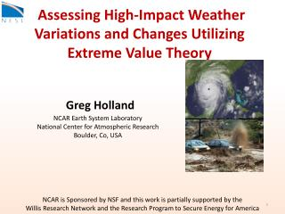 Assessing High-Impact Weather Variations and Changes Utilizing Extreme Value Theory