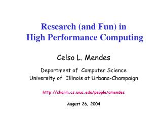 Research and Fun in  High Performance Computing