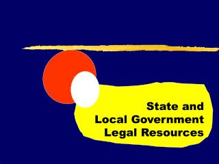 State and  Local Government  Legal Resources