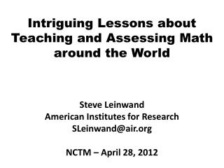 Intriguing Lessons about Teaching and Assessing Math around the World