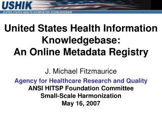 United States Health Information Knowledgebase:  An Online Metadata Registry