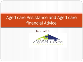 Aged Care Assistance and Aged Care Financial Advice by SACFA