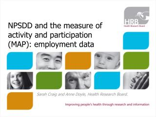 NPSDD and the measure of activity and participation MAP: employment data