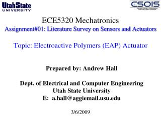 ECE5320 Mechatronics Assignment01: Literature Survey on Sensors and Actuators   Topic: Electroactive Polymers EAP Actuat