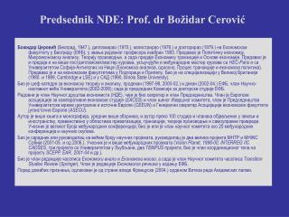 Predsednik NDE: Prof. dr Bo idar Cerovic
