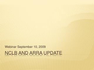 NCLB and ARRA Update