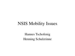NSIS Mobility Issues