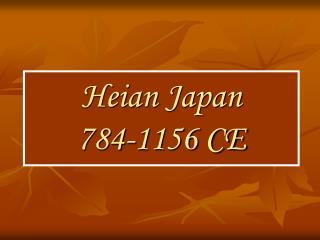 heian japan 784-1156 ce