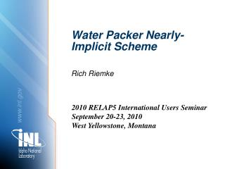 Water Packer Nearly-Implicit Scheme