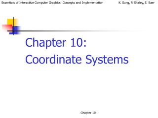 Chapter 10:  Coordinate Systems