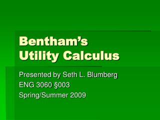 Bentham s Utility Calculus