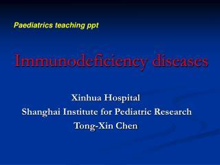 Immunodeficiency diseases