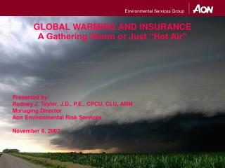 Environmental Services Group GLOBAL WARMING AND INSURANCE