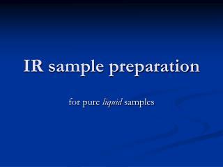 IR sample preparation