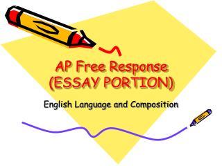 AP Free Response  ESSAY PORTION